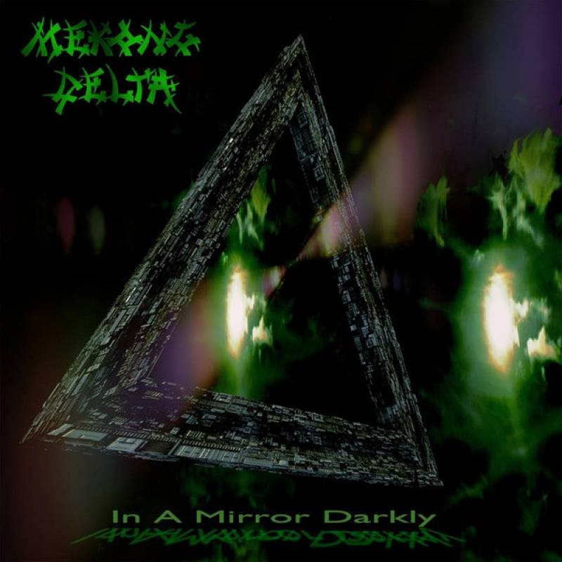 chronique Mekong Delta - In a Mirror Darkly