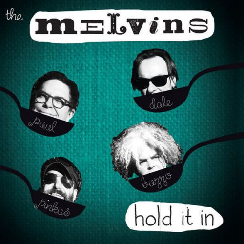 chronique Melvins - Hold It In