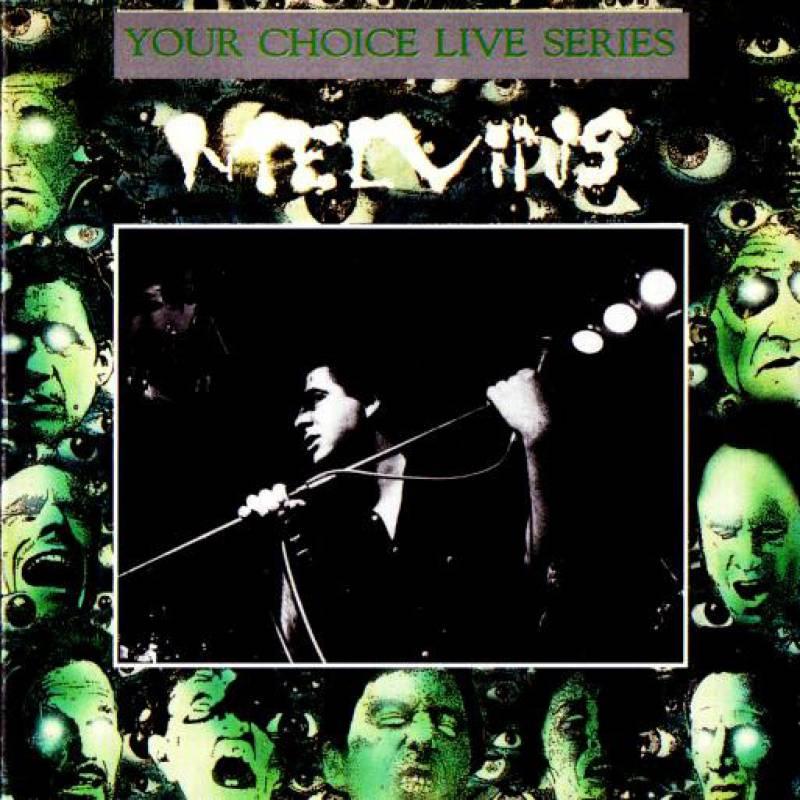 chronique Melvins - Your Choice Live Series