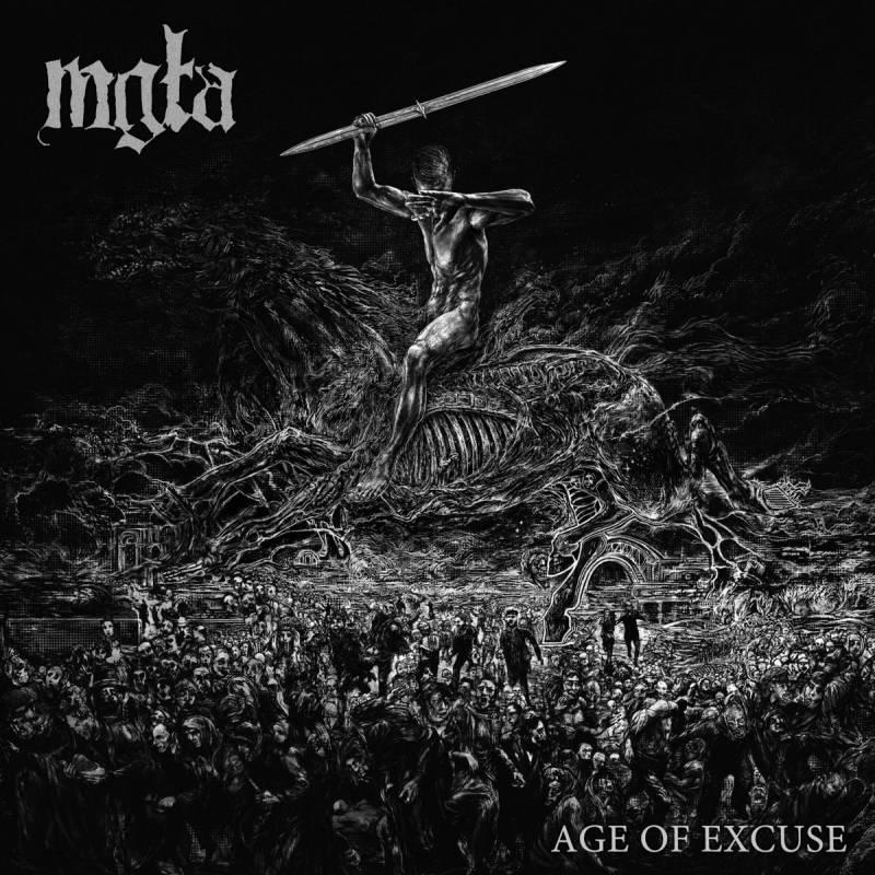 chronique Mgla - Age of Excuse