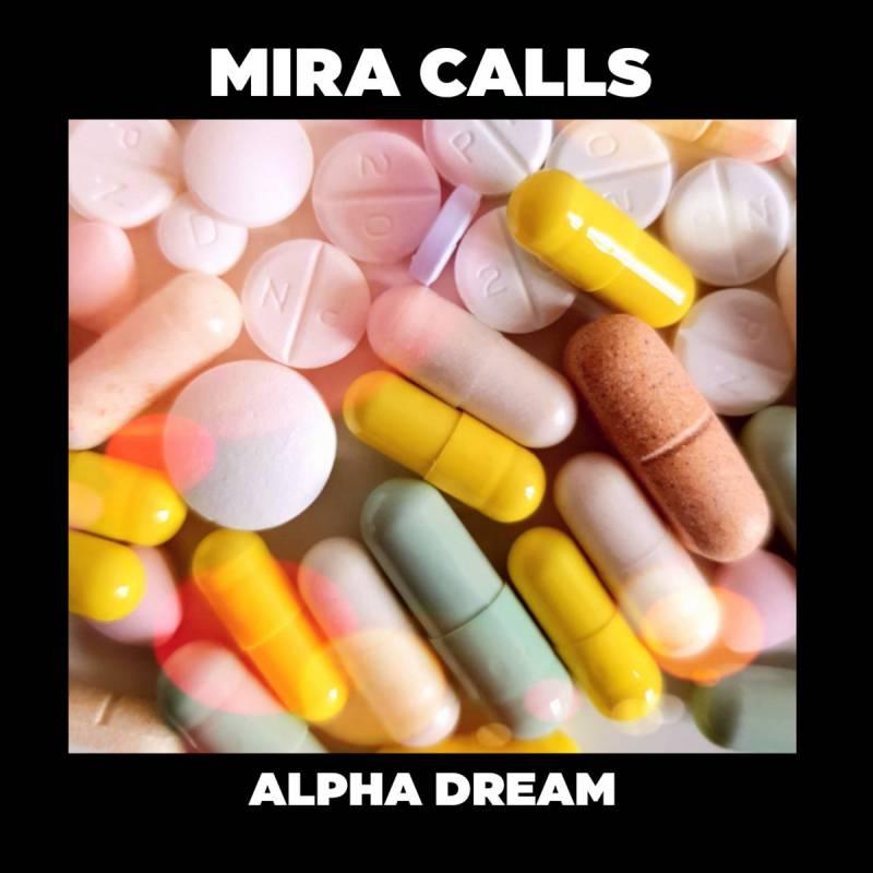 chronique Mira Calls - Alpha Dream