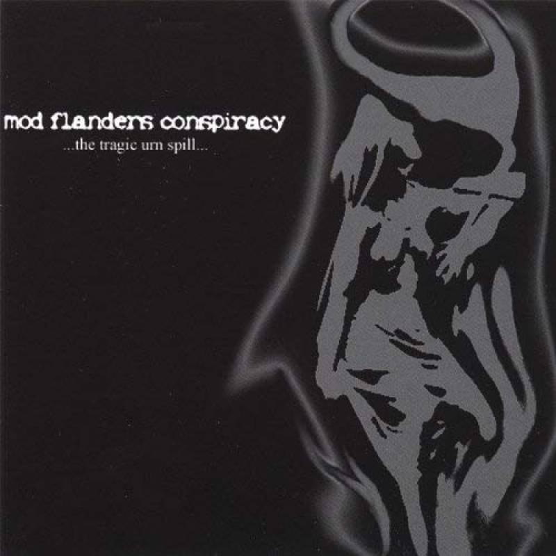 chronique Mod Flanders Conspiracy - ...The Tragic Urn Spill...