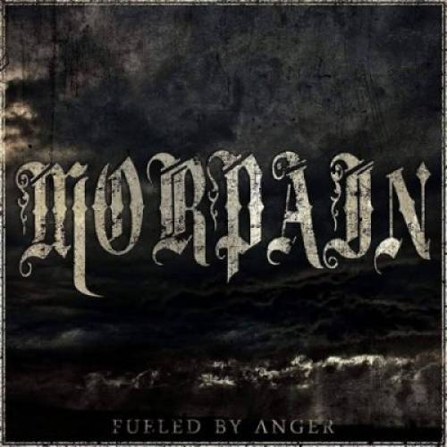 chronique Morpain - Fueled By Anger
