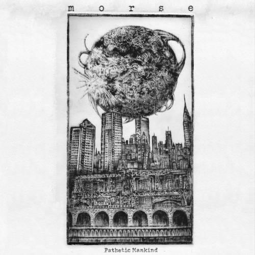 chronique Morse - Pathetic Mankind
