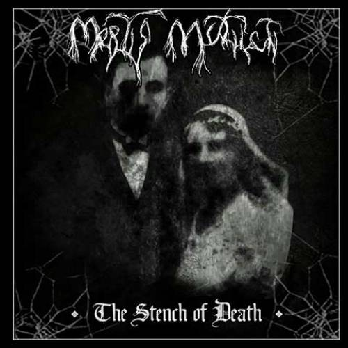 chronique Mortis Mutilati - The Stench of Death