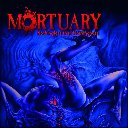 chronique Mortuary - Nothingless than Nothingness