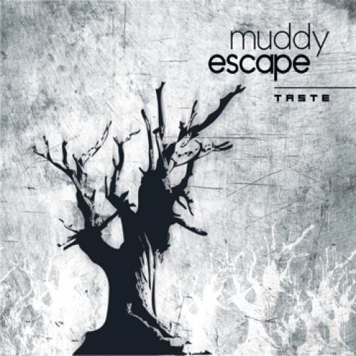 chronique Muddy Escape - Taste