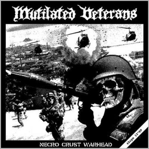chronique Mutilated Veterans - Necro Crust Warhead