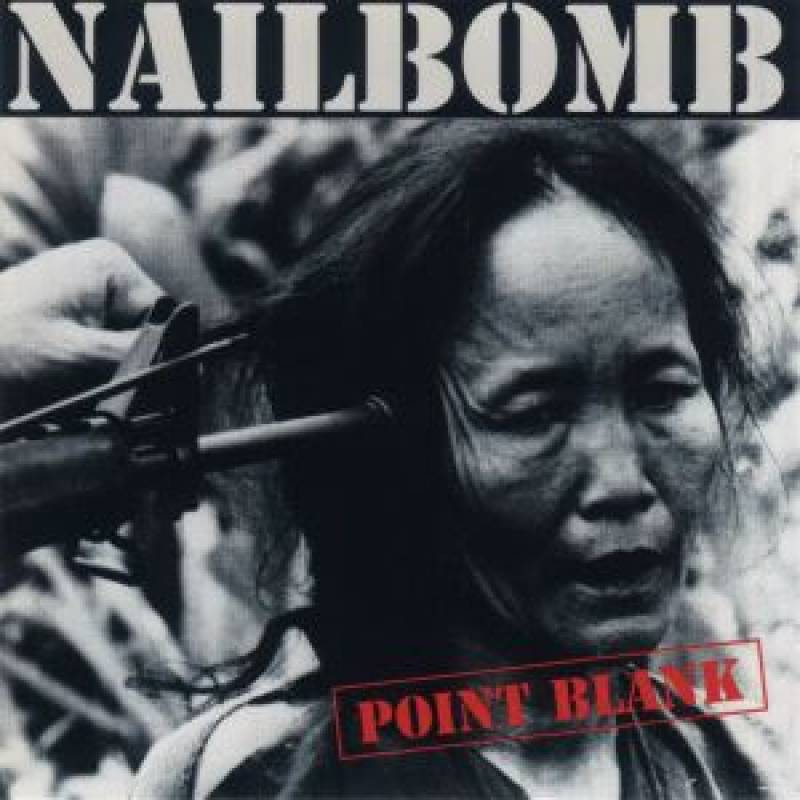 chronique Nailbomb - Point Blank