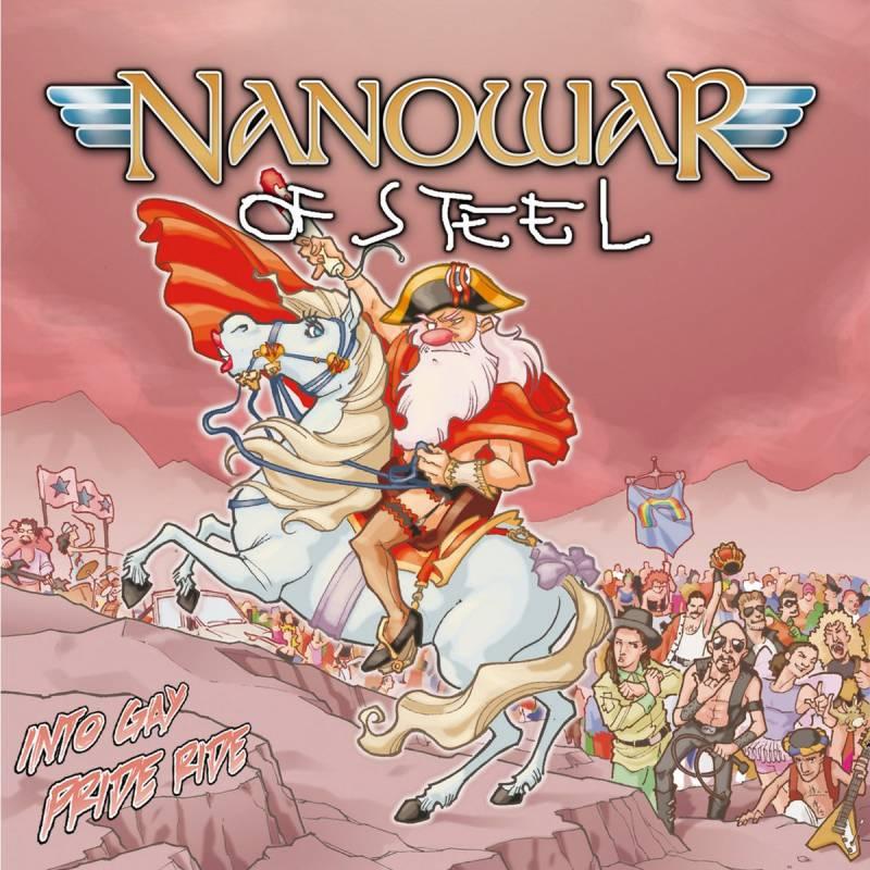 chronique Nanowar Of Steel - Into Gay Pride Ride