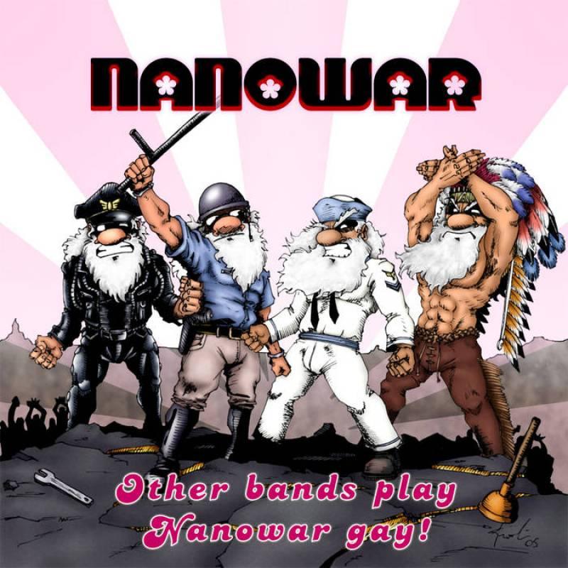 chronique Nanowar Of Steel - Other Bands Play, Nanowar Gay!