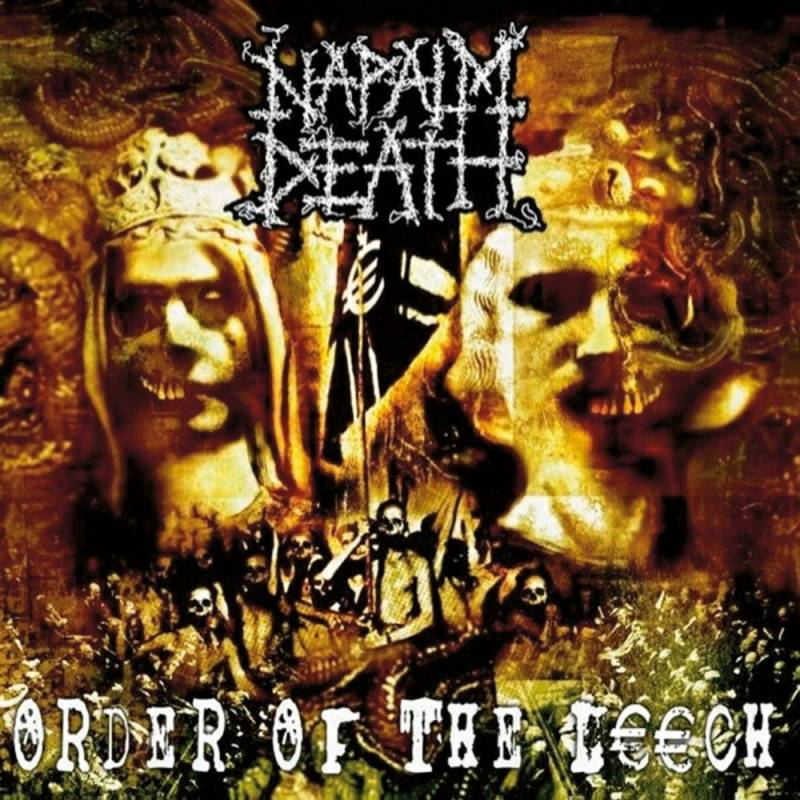 chronique Napalm Death - Order of the leech