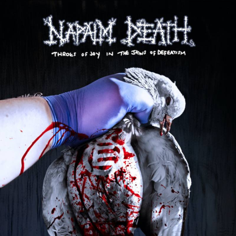 chronique Napalm Death - Throes of Joy in the Jaws of Defeatism