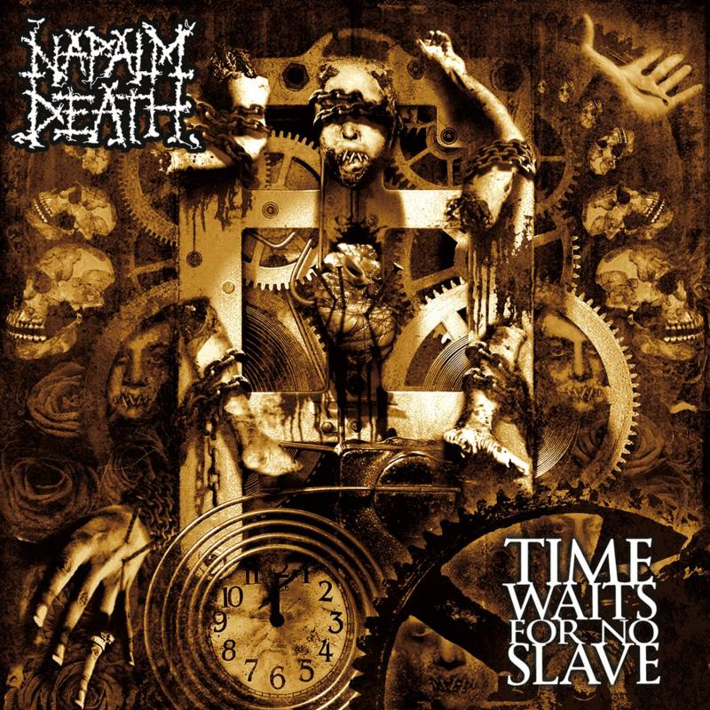 chronique Napalm Death - Time Waits For No Slave