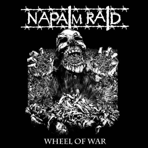 chronique Napalm Raid - Wheel Of War