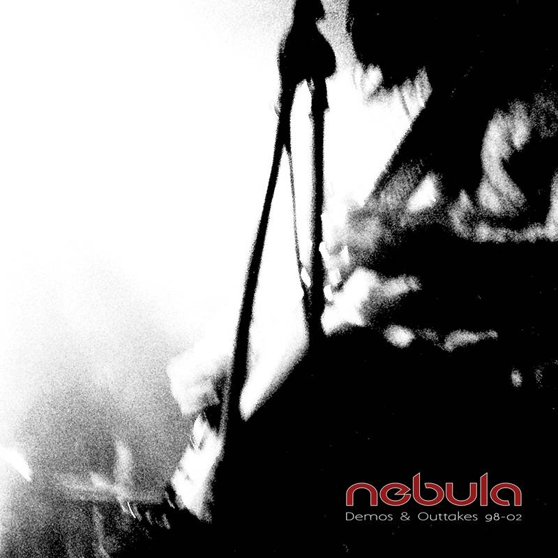 chronique Nebula - Demos & Outtakes 98-02