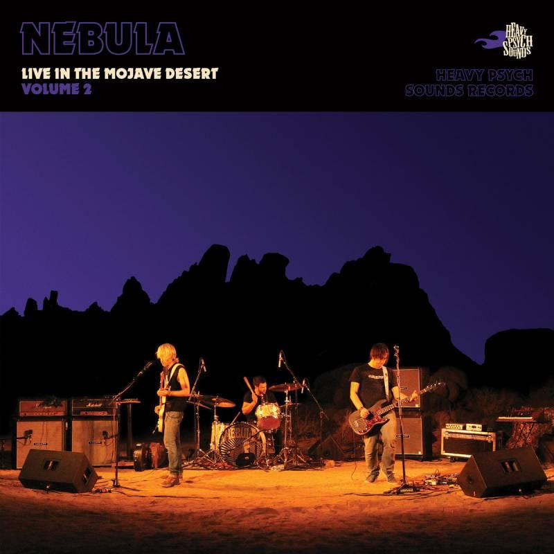 chronique Nebula - Live in the Mojave Desert / Volume 2