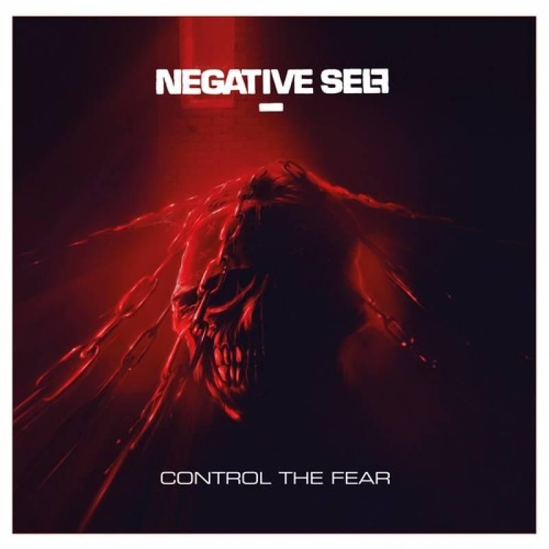chronique Negative Self - Control The Fear