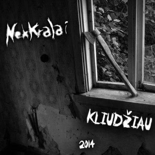 chronique Nekkralai - Kliudziau