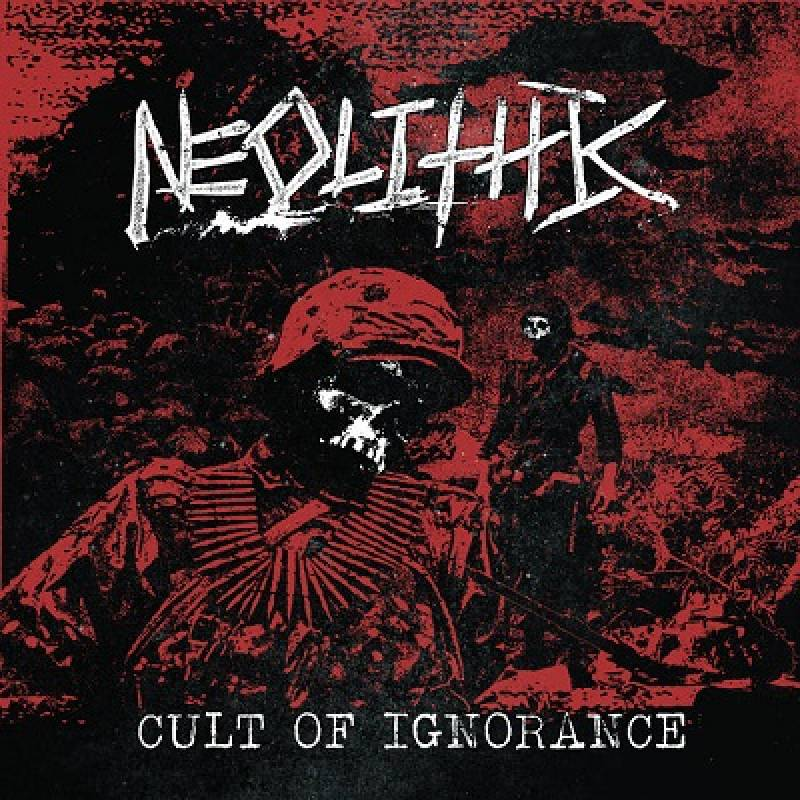 chronique Neolithic - Cult Of Ignorance