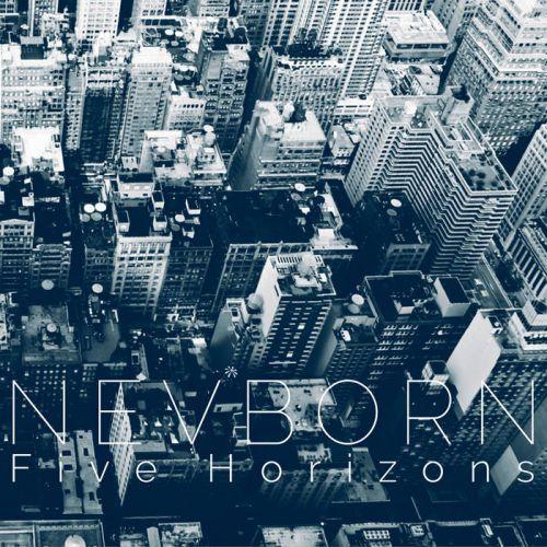 chronique Nevborn - Five horizons