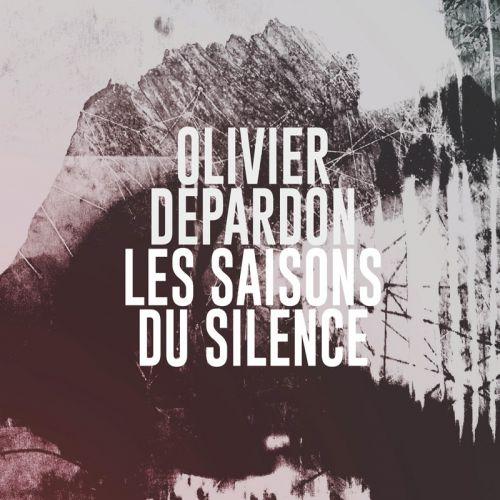 chronique Olivier Depardon - Les saisons du silence