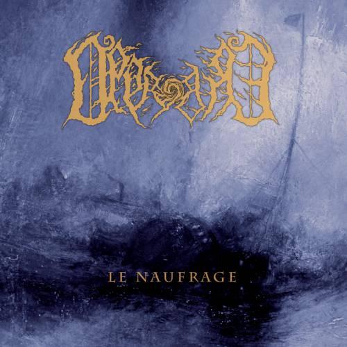 chronique Opprobre - Le Naufrage