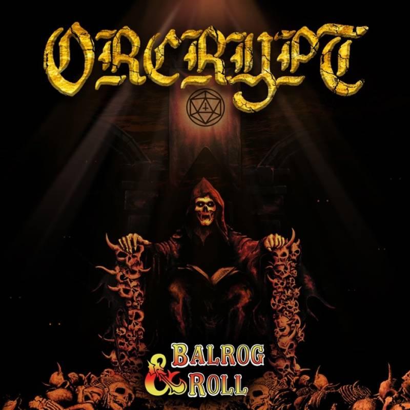 chronique Orcrypt - Balrog & Roll