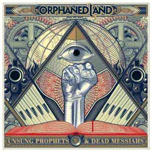 chronique Orphaned Land - Unsung Prophets & Dead Messiahs