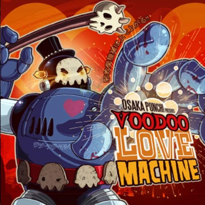 chronique Osaka Punch - Voodoo Love Machine