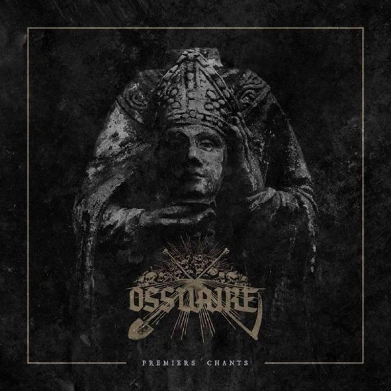 chronique Ossuaire (québec) - Premiers chants