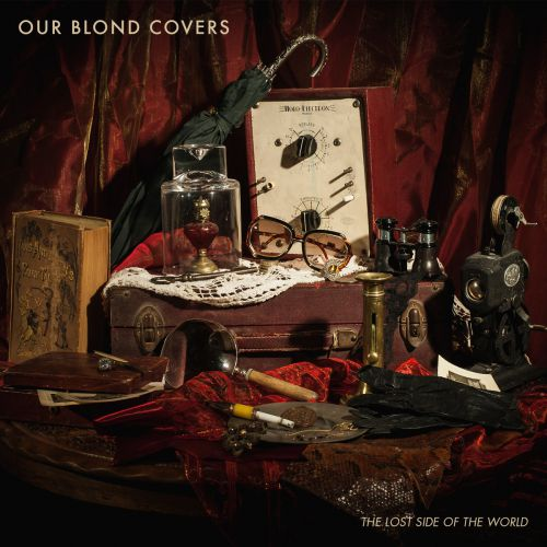 chronique Our Blond Covers - The Lost Side Of The World