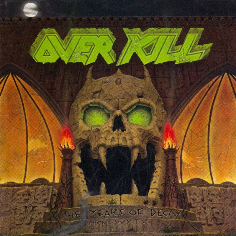 chronique Overkill - The Years of Decay