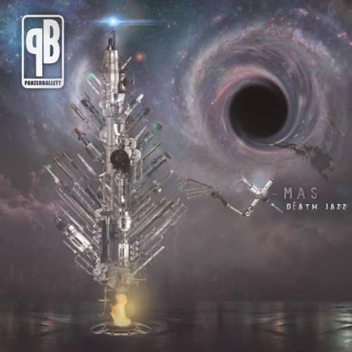 chronique Panzerballett - X - Mas Death Jazz