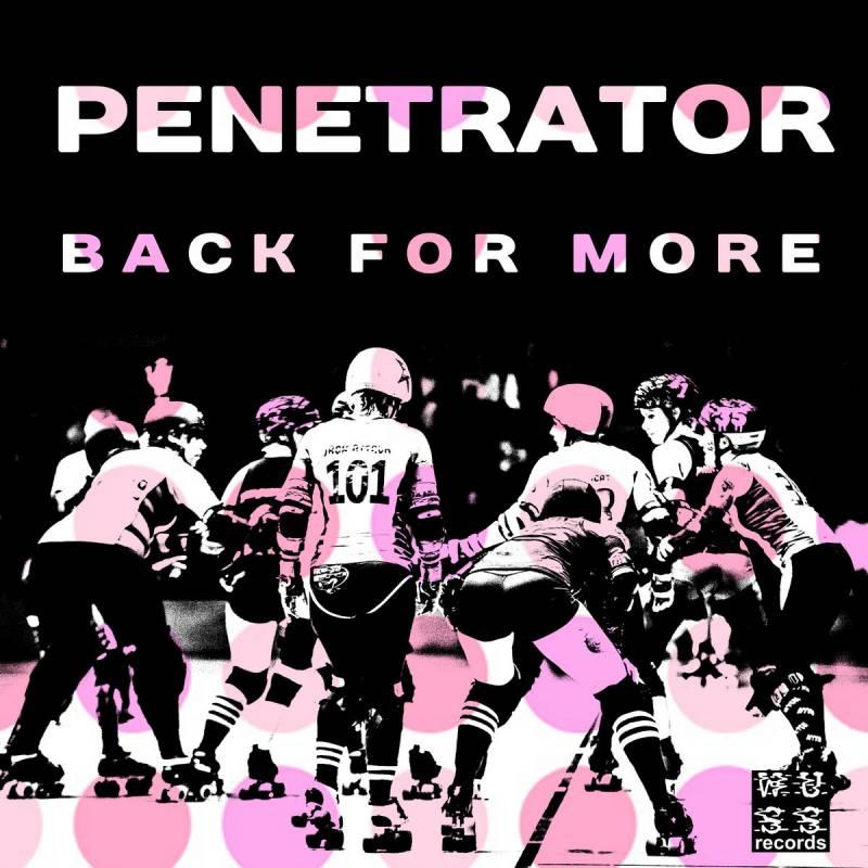 chronique Penetrator - Back For More
