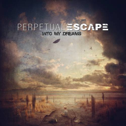 chronique Perpetual Escape - Into my dreams