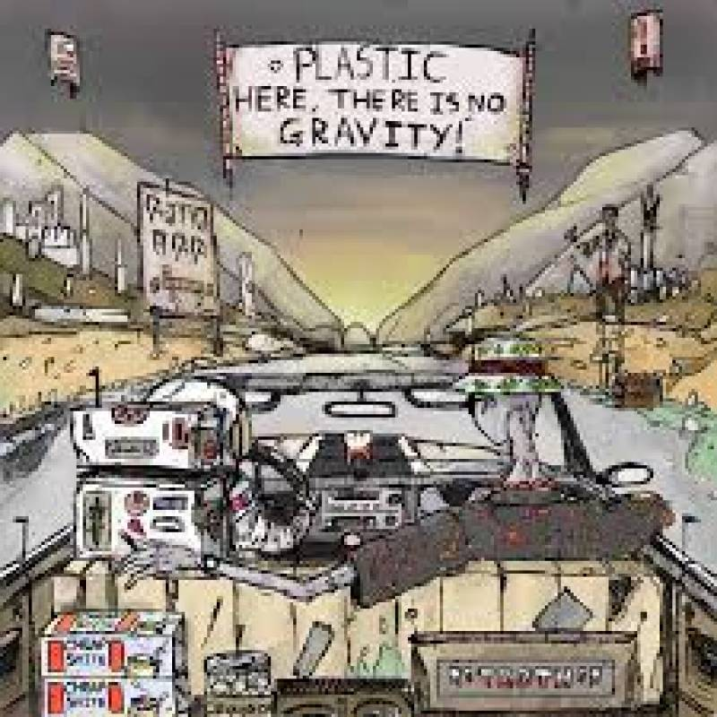 chronique Plastic  - Here, there is no gravity