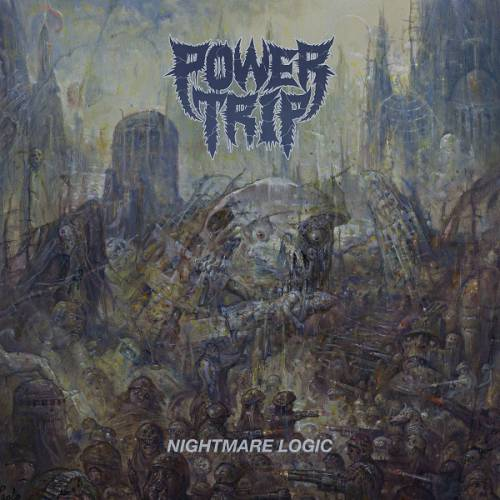 chronique Power Trip - Nightmare Logic