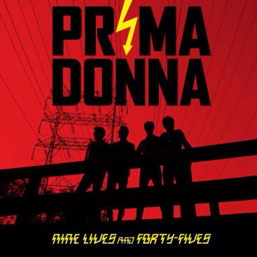 chronique Prima Donna - Nine Lives And Forty-Fives