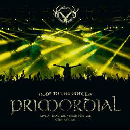 chronique Primordial - Gods to the Godless (Live at Bang Your Head Festival Germany 2015)