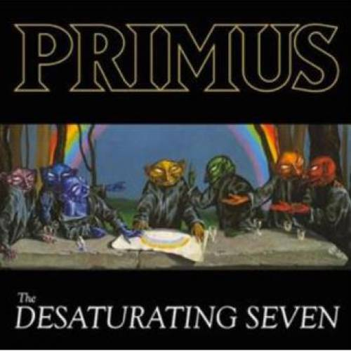 chronique Primus - The Desaturating Seven