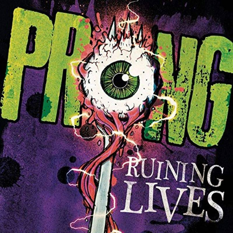 chronique Prong - Ruining Lives