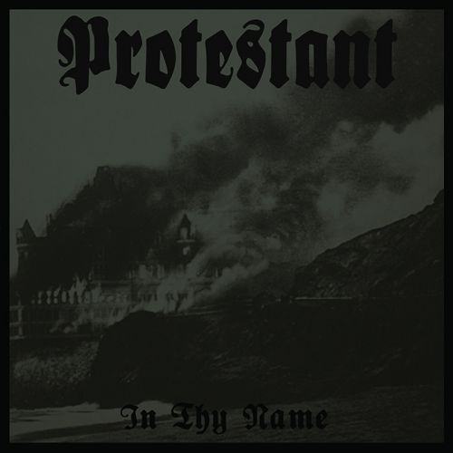 chronique Protestant - In Thy Name