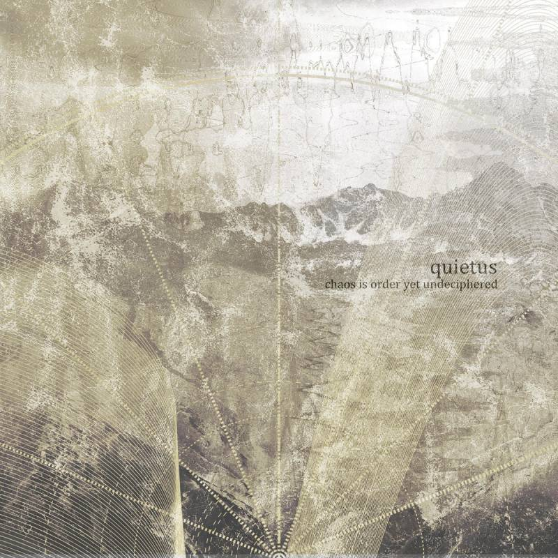 chronique Quietus - Chaos is order yet undeciphered