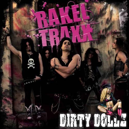chronique Rakel Traxx - Dirty Dollz