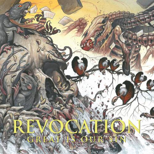 chronique Revocation - Great Is Our Sin