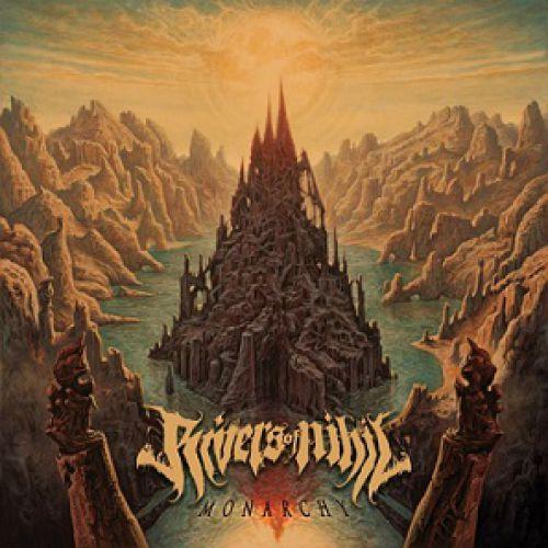 Rivers Of Nihil - Monarchy (chronique)
