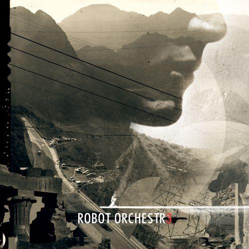 chronique Robot Orchestra - Robot Orchestr3