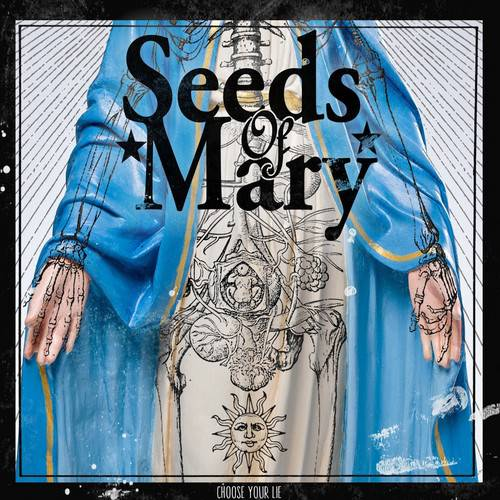 chronique Seeds Of Mary - Choose Your Lie