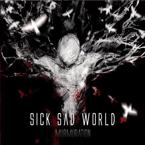 chronique Sick Sad World - Murmuration